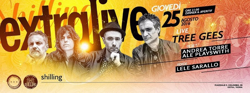 Shilling Ostia - Giovedì 25 Agosto 2016 - Tree Gees