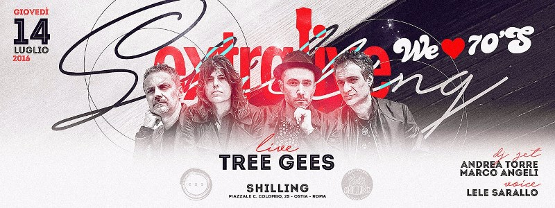 Shilling Ostia - Giovedì 14 Luglio 2016 - Tree Gees Band
