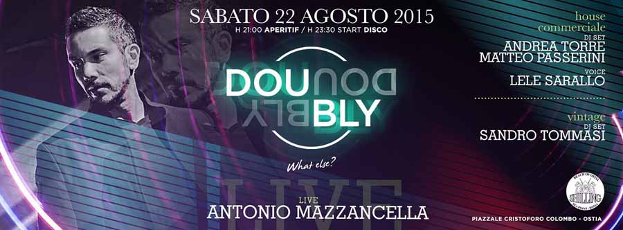 Shilling - Sabato | Doubly: Commerciale House & Vintage - sabato 22 agosto 2015