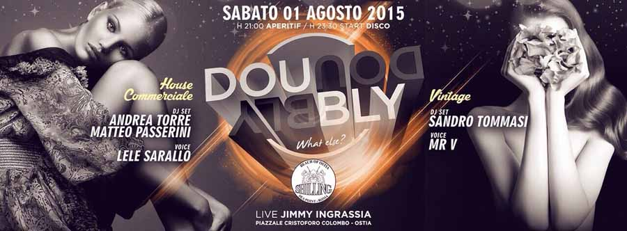 Shilling - Sabato | Doubly: Commerciale House & Vintage - sabato 1 agosto 2015